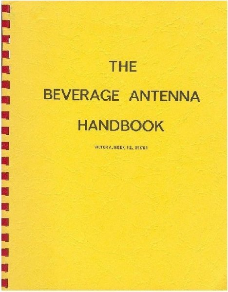 W1WCR Beverage Antenna Handbook, The 2nd Edition