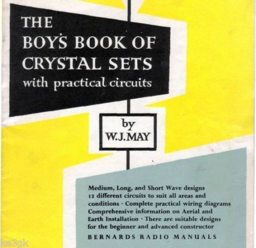 Boys Book of Crystal Sets with Practical Circuits