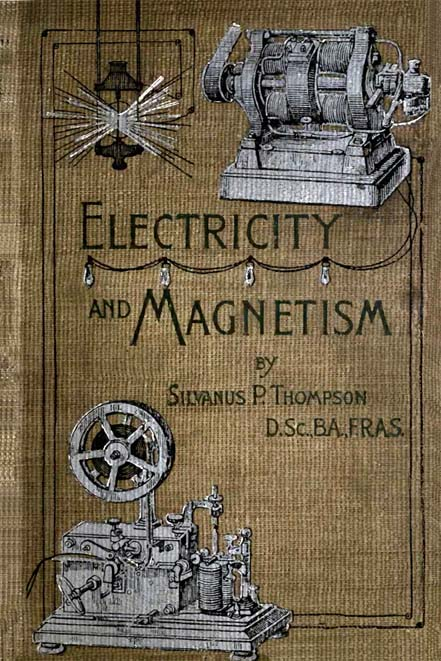 Elementry Lessons in Electricity and Magnetism